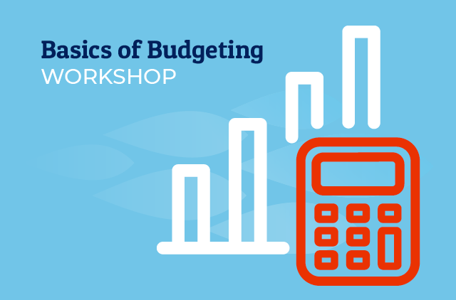 Basics of Budgeting Workshop
